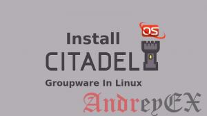 Как установить Citadel 9 с SpamAssassin и ClamAV на CentOS 7
