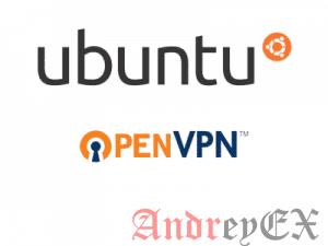 Установка и настройка OpenVPN на Ubuntu 16.04