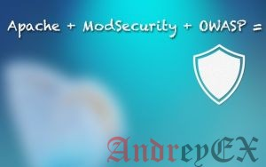 Как установить mod_security и mod_evasive на Ubuntu 14.04 VPS