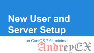 Первоначальная настройка сервера с CentOS 7