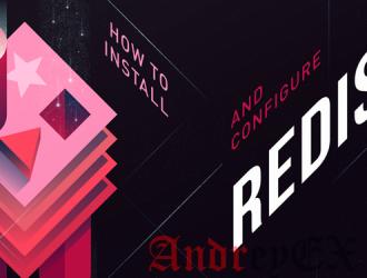 Как установить, настроить и использовать Redis на Ubuntu 16.04