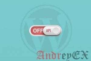 Как отключить JSON REST API в WordPress