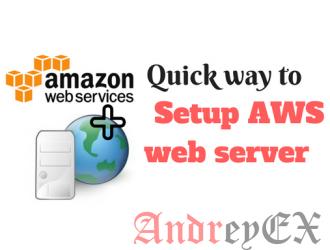 Быстрый способ установки веб-сервера AWS