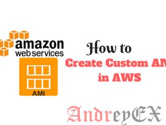 Как создать пользовательский AMI в AWS