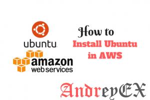 Как установить Ubuntu в AWS