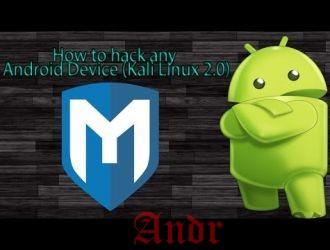 Краткое руководство: Как взломать андроид с Kali Linux