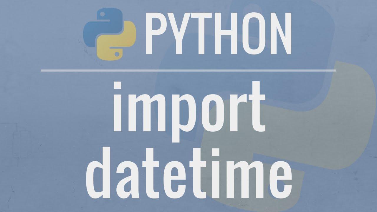 Python 3 - Дата и время