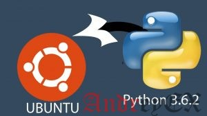 Как установить Python 3.6 на Ubuntu 16.04
