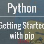 Как управлять пакетами Python с использованием Pip