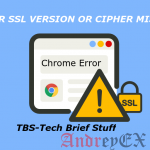 ERR_SSL_VERSION_OR_CIPHER_MISMATCH